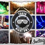 Tokyo Nightlife Instagram Launch!